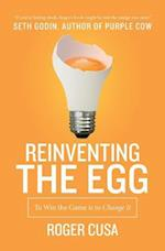 Reinventing the Egg