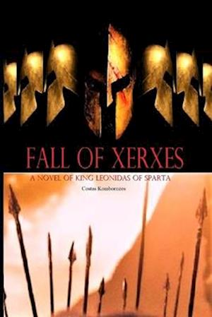 Fall of Xerxes af Costas Komborozos