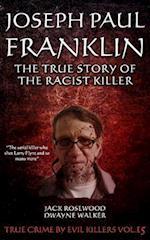 Joseph Paul Franklin af Jack Rosewood
