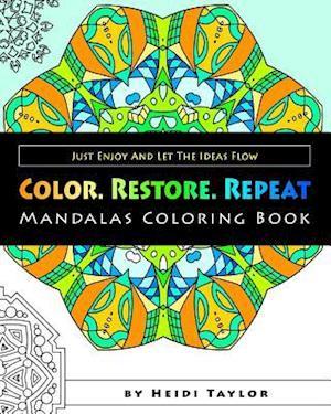 Color. Restore. Repeat af Heidi Taylor