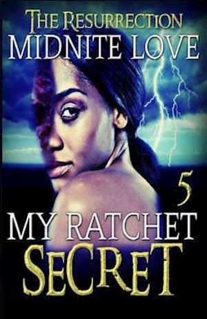 Bog, paperback My Ratchet Secret 5 af Midnite Love
