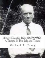 Robert Douglas Buist (1869-1956) af Michael T. Tracy
