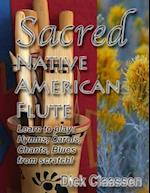 Sacred Native American Flute