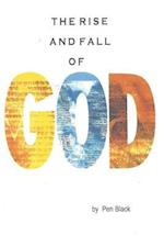 The Rise and Fall of God
