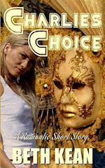 Charlie's Choice af Beth Kean