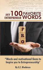 My 100 Favorite Entrepreneur Words af E. Z. Blackman