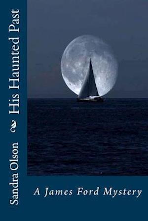 Bog, paperback His Haunted Past af Sandra Olson