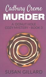 Cadbury Creme Murder af Susan Gillard