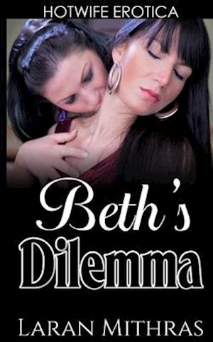 Beth's Dilemma af Laran Mithras