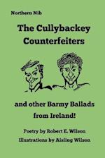 The Cullybackey Counterfeiters..and Other Barmy Ballads from Ireland