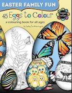 45 Eggs to Colour - Easter Colouring - Easter Family Fun af Lesley Smitheringale