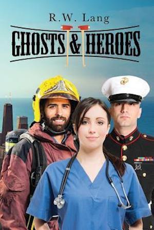 Ghosts and Heroes af R. W. Lang
