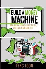 Build a Money Machine