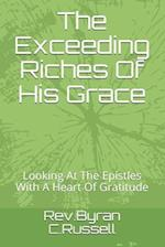 The Exceeding Riches of His Grace af Rev Byran C. Russell