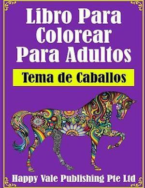 Libro Para Colorear Para Adultos af Happy Vale Publishing Pte Ltd