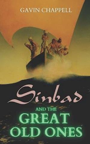 Bog, paperback Sinbad and the Great Old Ones af Gavin Chappell
