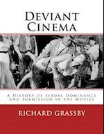 Deviant Cinema af Richard Bruce Grassby
