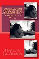 Novela O Amor Mais Facil de Se Conseguir af M. Marilene De Oliveira O.