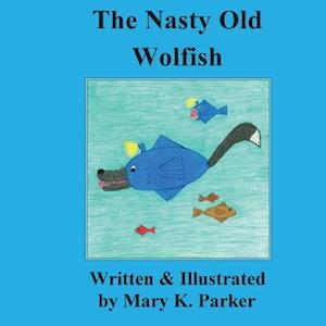 Bog, paperback Nasty Old Wolfish af Mary K. Parker