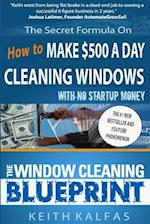 The Window Cleaning Blueprint