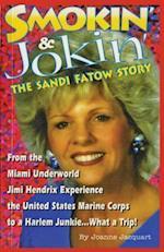 Smokin' & Jokin' the Sandi Fatow Story