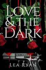 Love and the Dark af Lea Ryan