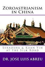 Zoroastrianism in China af Dr Jose Luis Abreu