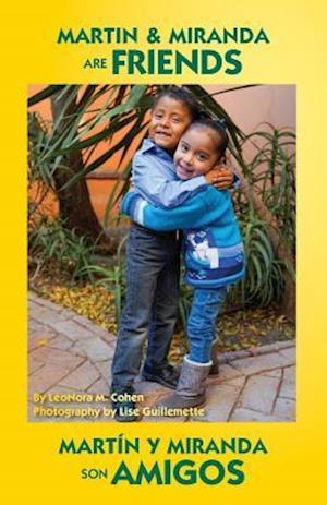 Martin and Miranda Are Friends af Leonora M. Cohen