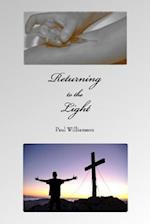Returning to the Light