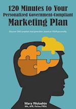 120 Minutes to Your Personalized Government-Compliant Marketing Plan