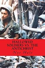 Hallowed Soldiers vs. the Antichrist af Nye Hale