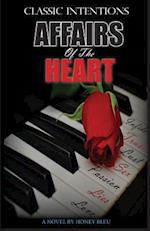 Classic Intentions Affairs of the Heart