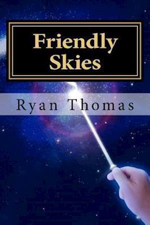 Bog, paperback Friendly Skies af Ryan Gregory Thomas