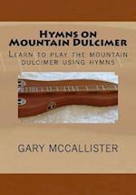Hymns on Mountain Dulcimer