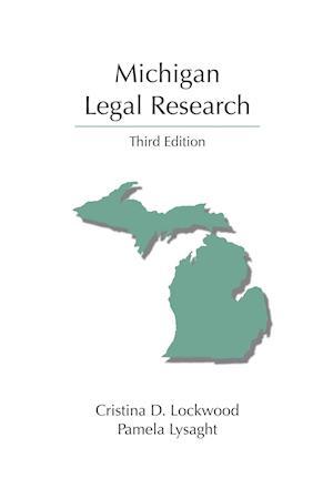 Bog, paperback Michigan Legal Research af Cristina D. Lockwood