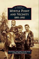 Myrtle Point and Vicinity, 1893-1950 af Linda Kirk, Carolyn Prola, Chuck King