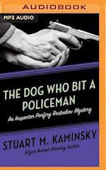 The Dog Who Bit a Policeman (Inspector Porfiry Rostnikov)