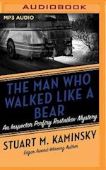 The Man Who Walked Like a Bear (Inspector Porfiry Rostnikov)