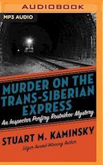 Murder on the Trans-Siberian Express (Inspector Porfiry Rostnikov)