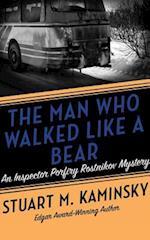 The Man Who Walked Like a Bear (Inspector Porfiry Rostnikov, nr. 6)