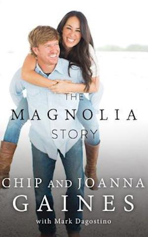 The Magnolia Story af Chip Gaines