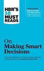 HBR's 10 Must Reads on Making Smart Decisions (HBR's 10 Must Reads, nr. 5)