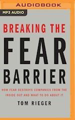 Breaking the Fear Barrier