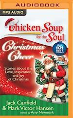 Chicken Soup for the Soul Christmas Cheer (CHICKEN SOUP FOR THE SOUL)