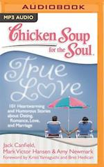 Chicken Soup for the Soul True Love (CHICKEN SOUP FOR THE SOUL)