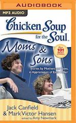 Chicken Soup for the Soul Moms & Sons (CHICKEN SOUP FOR THE SOUL)