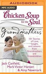 Chicken Soup for the Soul - Grandmothers (CHICKEN SOUP FOR THE SOUL)