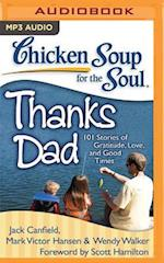 Chicken Soup for the Soul Thanks Dad (CHICKEN SOUP FOR THE SOUL)