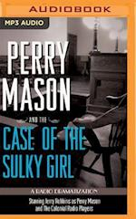 Perry Mason and the Case of the Sulky Girl (Perry Mason)
