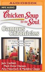 Chicken Soup for the Soul: Campus Chronicles (CHICKEN SOUP FOR THE SOUL)